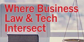 Where Business Law & Tech Intersect