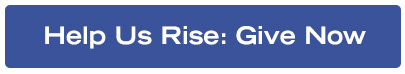 Help Us Rise : Give Now