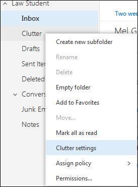 Right click the clutter folder to go to the clutter settings